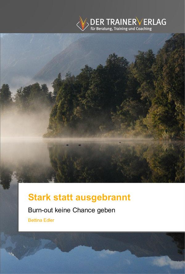 """Buch """"Stark statt ausgebrannt"""""""